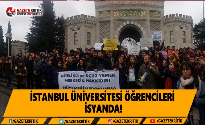 İstanbul Üniversitesi Öğrencileri İsyanda!