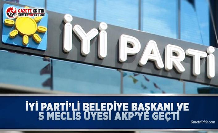 İYİ Parti'li Belediye Başkanı ve 5 Meclis...