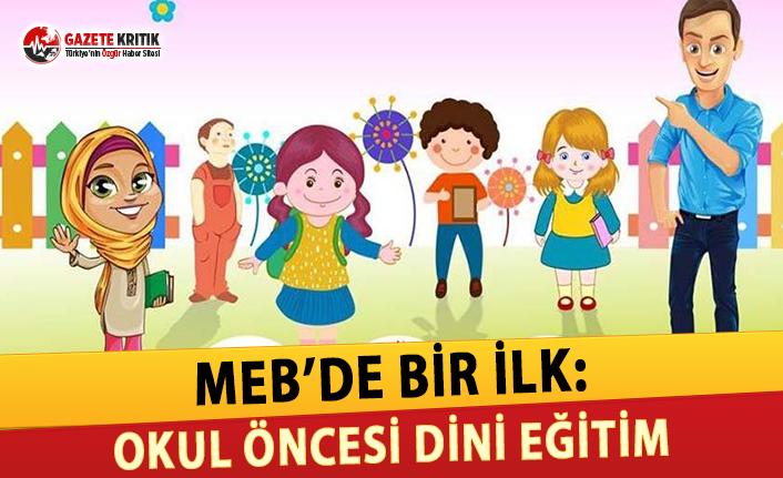 MEB'de Bir İlk: Okul Öncesi Dini Eğitim