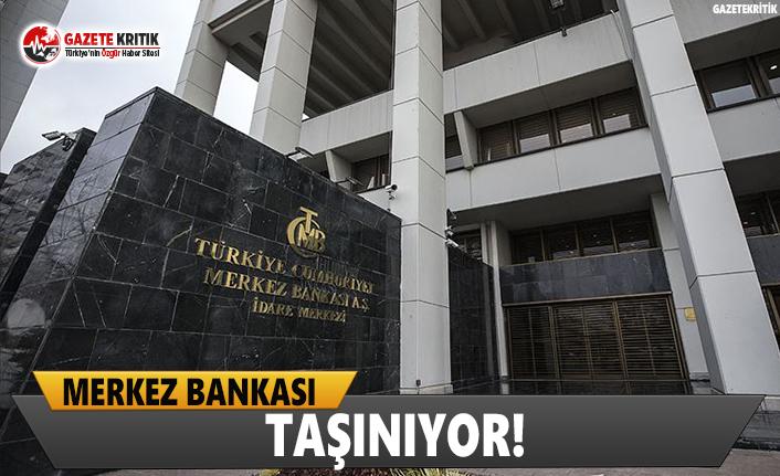 Merkez Bankası Taşınıyor!