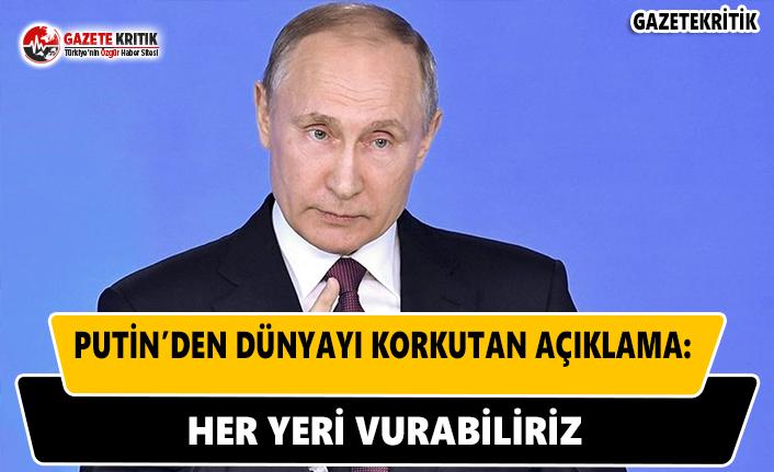 Putin'ten Dünyayı Korkutan Açıklama: Her...