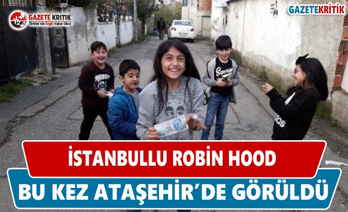 'Robin Hood', Bu Kez Ataşehir'de Görüldü