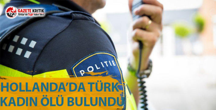 Sadece İsimler ve Yerler Değişiyor, Acı Hep Aynı: Hollanda'da Türk Kadın Öldürüldü
