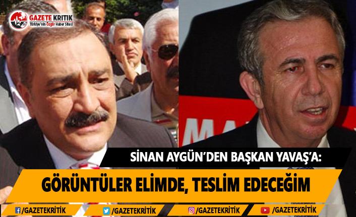Sinan Aygün'den Başkan Yavaş'a: Görüntüler Elimde, Teslim Edeceğim