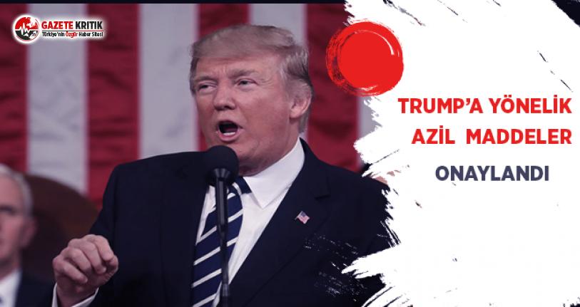Trump'a Yönelik Azil Maddeler Onaylandı