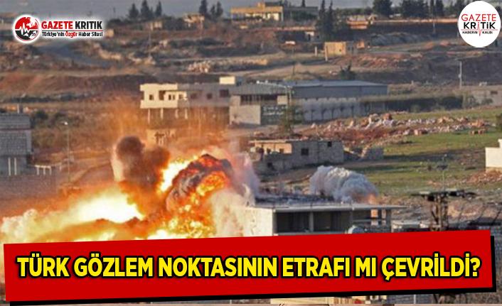 Türk Gözlem Noktasının Etrafı Mı Çevrildi?