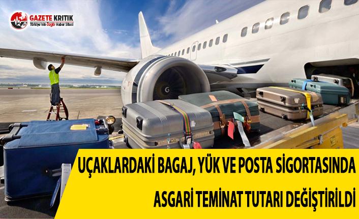 Uçaklardaki Bagaj, Yük ve Posta Sigortasında Asgari Teminat Tutarları Değiştirildi