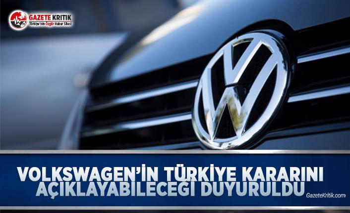 Volkswagen'in Türkiye Kararını Açıklayabileceği Duyuruldu