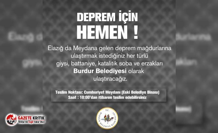 Burdur Belediyesi'nden deprem için yardım kampanyası!