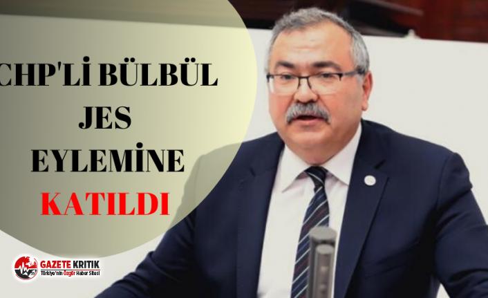 CHP'li Bülbül JES'e karşı eylemde!