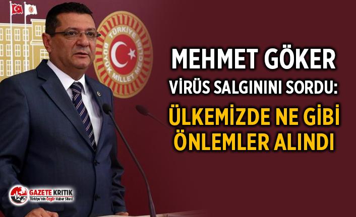 CHP'li Dr. Mehmet GÖKER Çin'de ortaya çıkan...