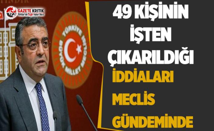 CHP'li Tanrıkulu: İstanbul Üniversitesi Yemekhanesinde Çalışan 49 Kişinin İşten Çıkarıldı mı?