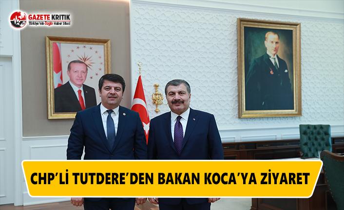 CHP'li Tutdere'den Bakan Koca'ya Ziyaret