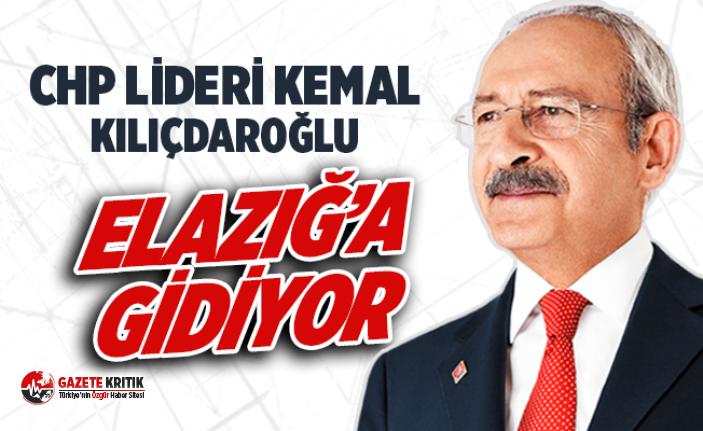 CHP Lideri Kemal Kılıçdaroğlu Elazığ'a gidiyor