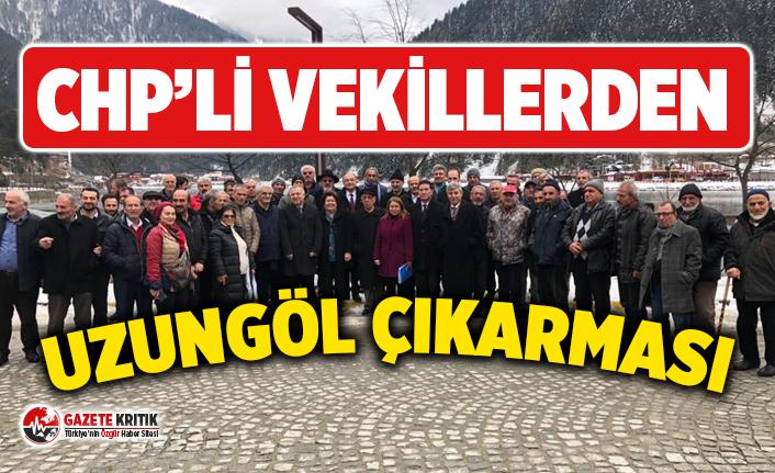 CHP'Lİ VEKİLLERDEN UZUNGÖL ÇIKARMASI