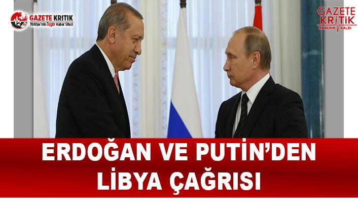 Erdoğan ve Putin'den Libya Çağrısı