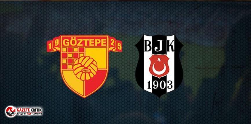 Göztepe-Beşiktaş maçında ilk yarıda 3 gol var