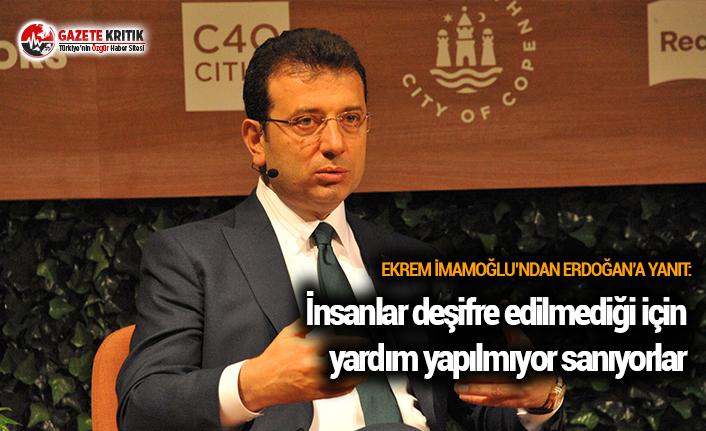 İmamoğlu'ndan Erdoğan'a yanıt: İnsanlar deşifre edilmediği için yardım yapılmıyor sanıyorlar