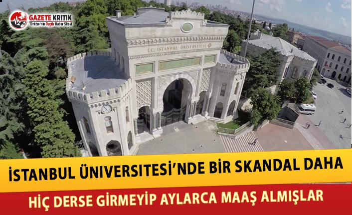 İstanbul Üniversitesi'nde Bir Skandal Daha:...