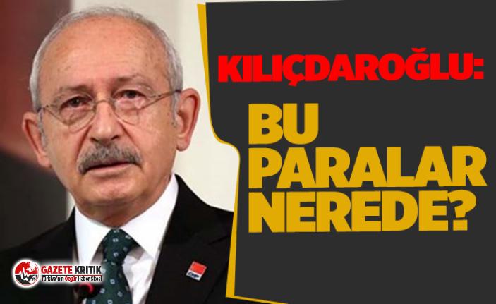 Kılıçdaroğlu, deprem vergisi olarak toplanan paraların hesabını sordu!