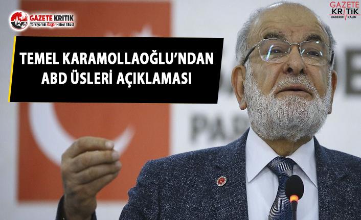 Temel Karamollaoğlu'ndan ABD üsleri açıklaması