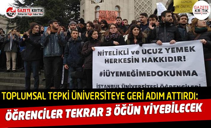 Toplumsal tepki İstanbul Üniversitesi'ne geri adım attırdı! Öğrencilere tekrar üç öğün yiyebilecek