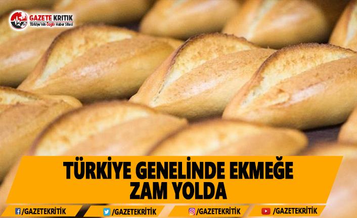 Türkiye Genelinde Ekmeğe Zam Yolda