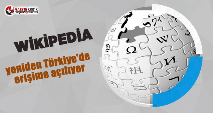 Wikipedia, yeniden Türkiye'de erişime açılıyor