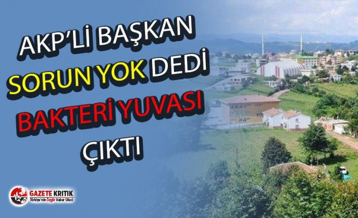 AKP'li Başkan sorun yok dedi, analizlerden skandal çıktı!