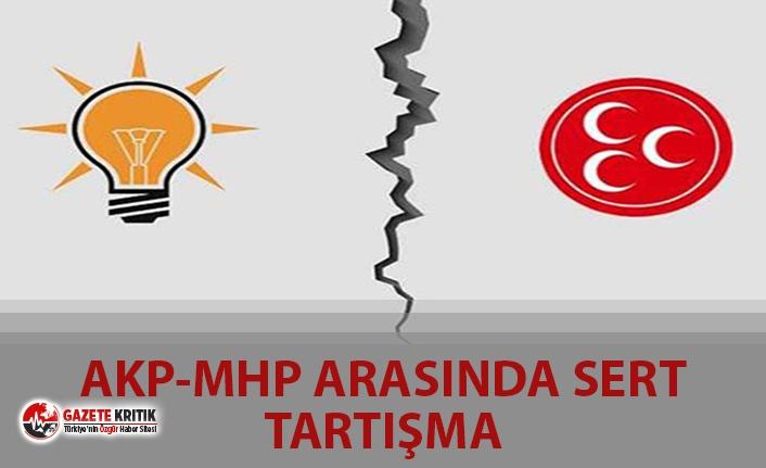 AKP-MHP ARASINDA SERT TARTIŞMA