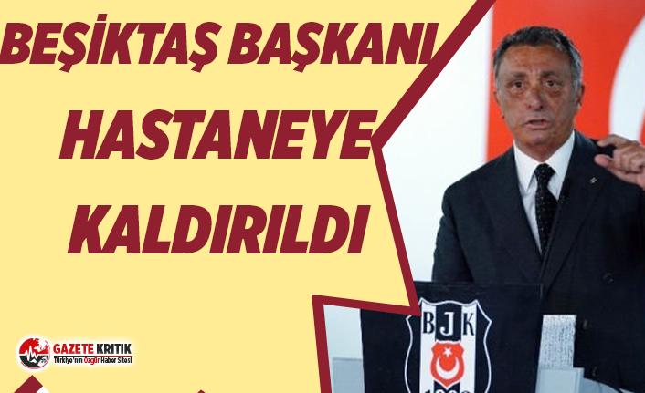 Beşiktaş Kulübü Başkanı Ahmet Nur Çebi hastaneye...