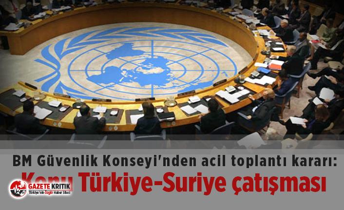BM Güvenlik Konseyi'nden acil toplantı kararı:...