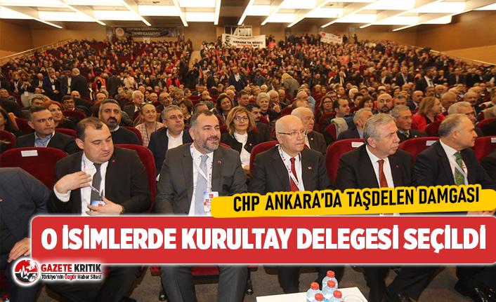 CHP Ankara'da Alper Taşdelen damgası! İşte kurultay delegesi olan önemli isimler...