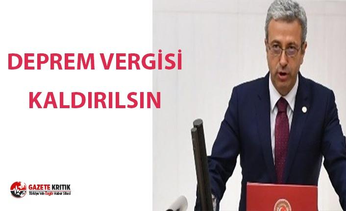 CHP DEPREM VERGİSİNİN KALDIRILMASI İÇİN KANUN...