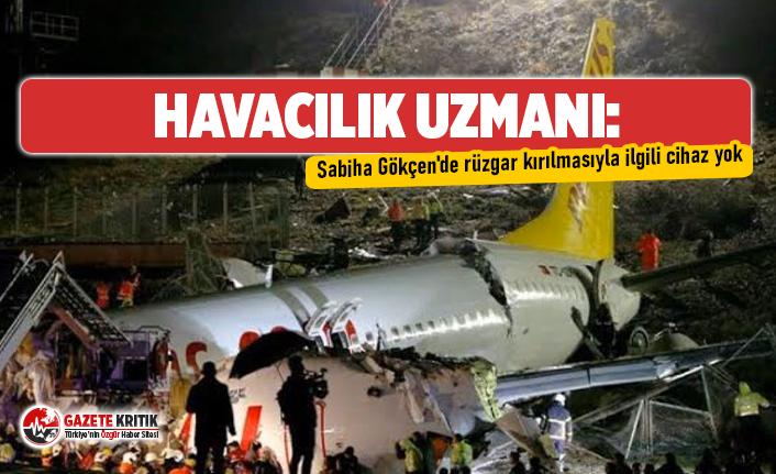 Havacılık uzmanı: Sabiha Gökçen'de rüzgar...