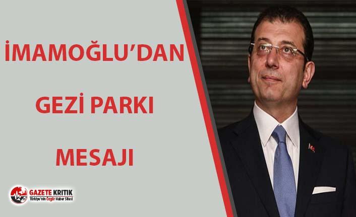 İmamoğlu'ndan Gezi Parkı davası mesajı