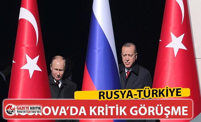 KRİTİK GÖRÜŞME ... RUSYA-TÜRKİYE, MOSKOVA'DA BİRARAYA GELECEK