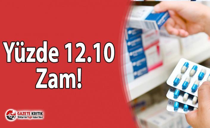Kriz büyüyor: Tüm ilaçlara yüzde 12.10 zam yapıldı!