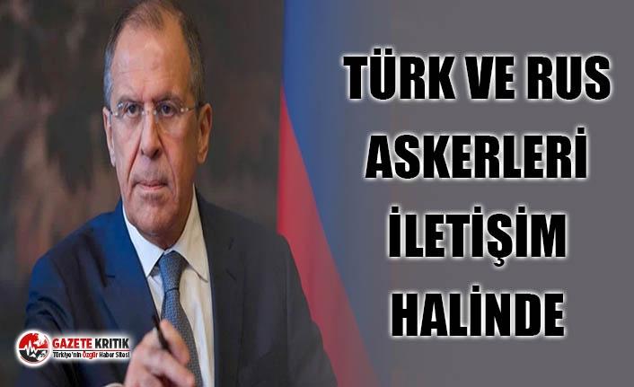 Lavrov: Türk ve Rus askeri temsilcileri İdlib'de iletişim halinde