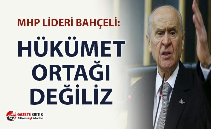 MHP lideri Devlet Bahçeli: ''Biz Cumhur ittifakının parçasıyız, hükümet ortağı değiliz''