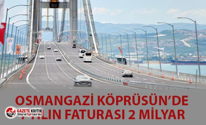 OSMANGAZİ KÖPRÜSÜN'DE 1 YILIN FATURASI 2...