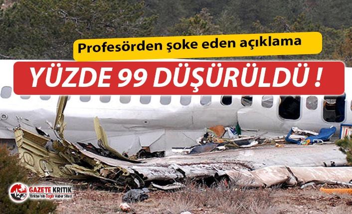 Profesör açıkladı: 'Isparta uçağı yüzde...