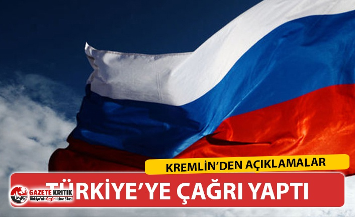 MOSKOVA'DAN FLAŞ TÜRKİYE AÇIKLAMASI