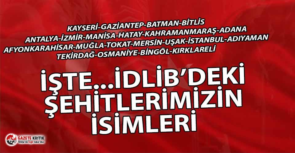 Son dakika! İdlib'deki şehitlerin isimleri...