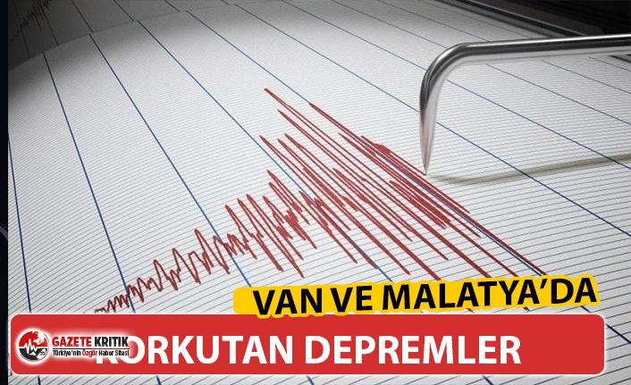 VAN VE MALATYA'DA KORKUTAN DEPREMLER