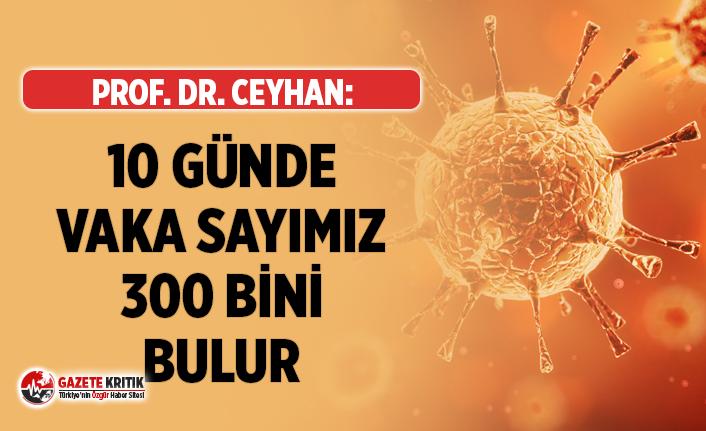 Enfeksiyon Uzmanı Prof. Dr. Ceyhan: ''10...