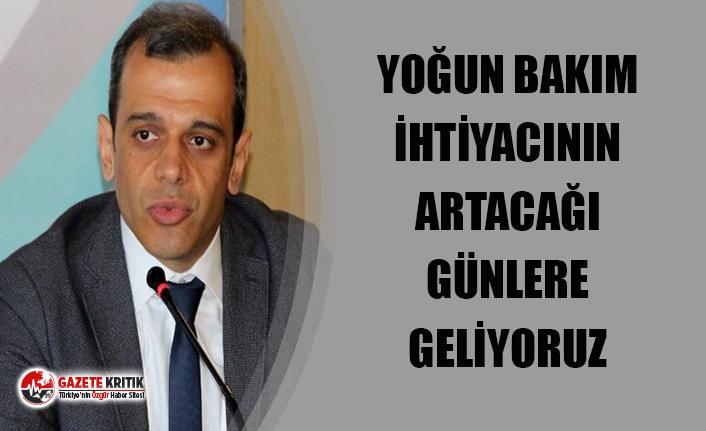 Prof. Alpay Azap: Yoğun bakım ihtiyacının artacağı...