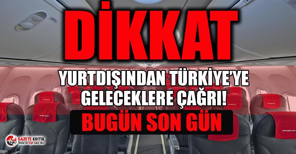 Yurtdışında bulunan ve Türkiye'ye dönmek...