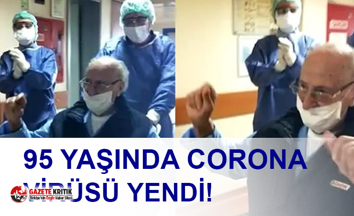 95 yaşında corona virüsü yendi!