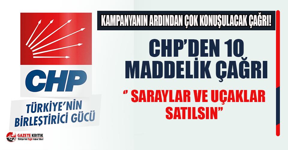 CHP'den 10 maddelik çağrı: ''Saraylar...